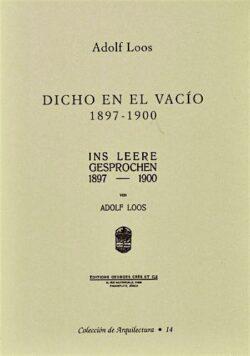 Adolf Loos: Dicho en el vacio 1897-1900