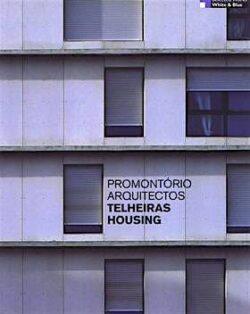 Telheiras Housing – Promontório Arquitectos