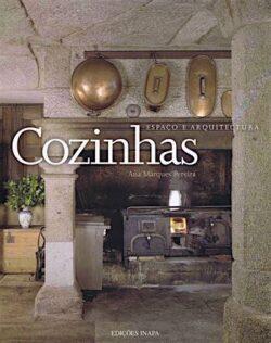 Cozinhas: Espaço e Arquitectura