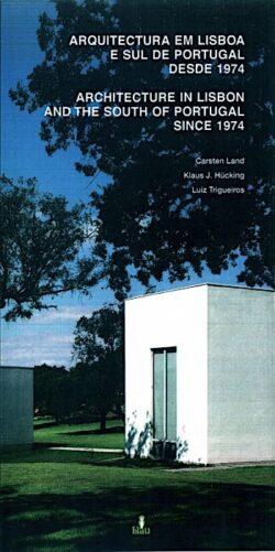 Arquitectura em Lisboa e sul de Portugal desde 1974