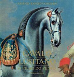 Cavalo Lusitano: o filho do vento