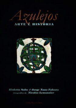 Azulejos: Arte e História