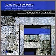 Santa Maria do Bouro. Construir uma pousada com as pedras de um Mosteiro – Eduardo Souto de Moura