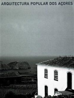 Arquitectura Popular nos Açores