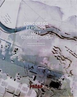 PROAP: Concursos perdidos / Lost competitions
