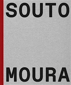 Souto Moura: Memória, projectos, obras
