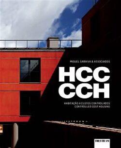 Habitação a Custos Controlados / Controlled Cost Housing – Miguel Saraiva & Associados