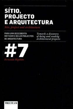 Sítio, Projecto e Arquitectura