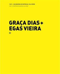 15×15 – Incubadora de Empresas, Vila Verde + 10×10 – Pizza a Pezzi – Graça Dias e Egas Vieira