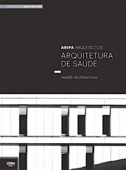 Arquitetura de Saúde – ARIPA Arquitectos