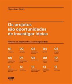 Os projectos são oportunidades de investigar ideias – Alberto Sousa Oliveira