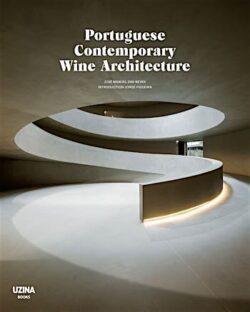 Portuguese Contemporary Wine Architecture