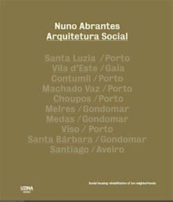 Nuno Abrantes: Arquitetura Social, Social housing rehabilitation