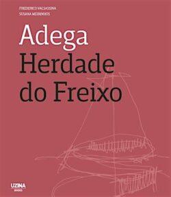 Adega Herdade do Freixo – Frederico Valsassina