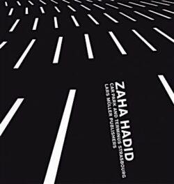Zaha Hadid: Car Park and Terminus Strasbourg