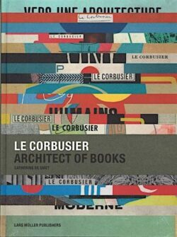 Le Corbusier, Architect of Books