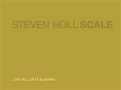 Steven Holl – Scale