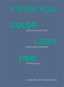 Steven Holl – Color Light Time