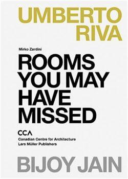 Rooms You May Have Missed: Umberto Riva, Bijoy Jain