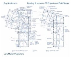 Reading Structures: 39 Projects and Built Works 1983–2011