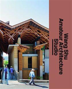 Wang Shu Amateur Architecture Studio