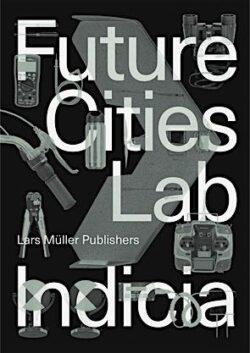 Future Cities Laboratory Indicia 02