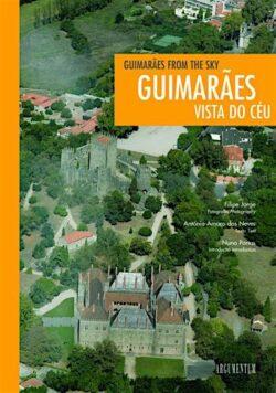 Guimarães Vista do Céu / Guimarães from the Sky