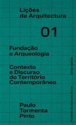 Fundaçao e Arqueologia: texto e discurso do território contemporâneo
