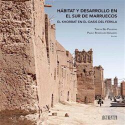 Hábitat y Desarrollo en el Sur de Marruecos                         El Khorbat en el Oasis del Ferkla