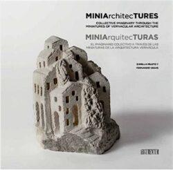 MINIArchitecTURES / MINIArquitecTURAS