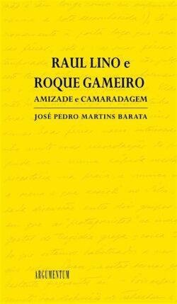 Raul Lino e Roque Gameiro – Amizade e Camaradagem