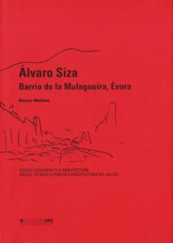 Álvaro Siza. Barrio de la Malagueira, Évora