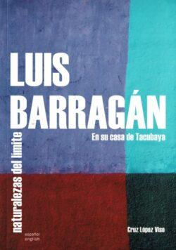 Luis Barragan En Su Casa De Tacubaya – Naturalezas Del Limite