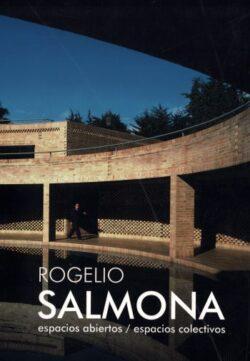 Rogelio Salmona: espacios abiertos / espacios colectivos