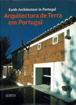 Arquitectura de Terra em Portugal / Earth Architecture in Portugal