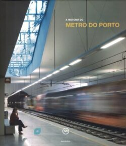 A História do Metro do Porto