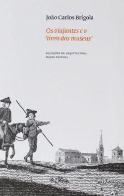 Os viajantes e o 'livro dos museus'